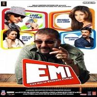 EMI – Liya Hai To Chukana Padega (2008)