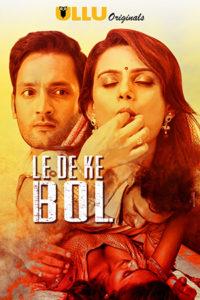 Le De Ke Bol 2019 Web Series