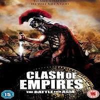 Clash of Empires (2011) Hindi Dubbed
