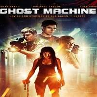 Ghost Machine (2009) Hindi Dubbed