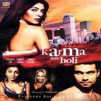 Karma Aur Holi (2009)