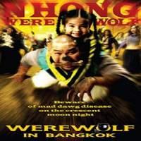 Werewolf-in-Bangkok-2005-Hindi-Dubbed-Watch-HD-Full-Movie-Online-Download-Free