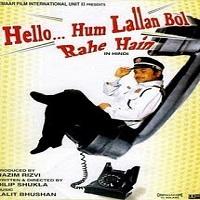 Hello Hum Lallann Bol Rahe Hain (2010)