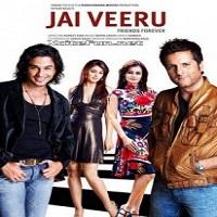 Jai Veeru – Friends Forever (2009)