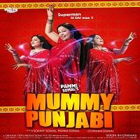 Mummy Punjabi (2011)