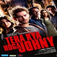 Tera Kya Hoga Johnny (2010)