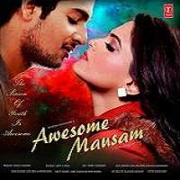 Awesome Mausam (2016)