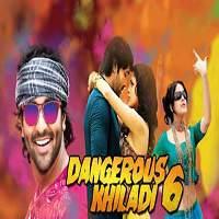 Dangerous Khiladi 6 (2017)