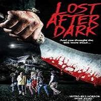 Lost After Dark (2015)