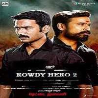 Rowdy Hero 2 (2017)