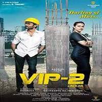 VIP 2: Lalkar (2017)