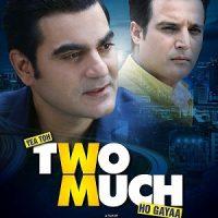 Yea Toh Two Much Ho Gayaa (2016)