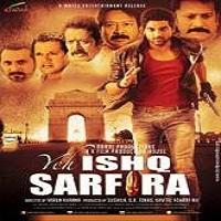 Yeh-Ishq-Sarfira-2015-Full-Movie-DVD-Watch-Online-Free-Download (1)