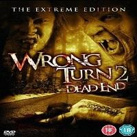 Wrong Turn 2 (2007)