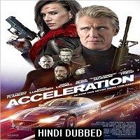 Acceleration (2019) Hindi Dubbed