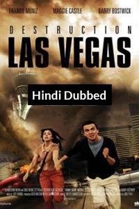 Destruction: Las Vegas (2013) Hindi Dubbed