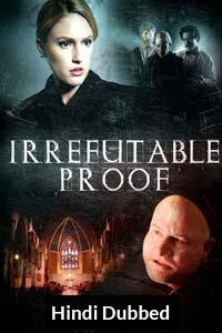 Irrefutable Proof (2015) Hindi Dubbed