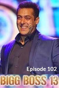 Bigg Boss (2019) Hindi Season 13 Episode 102 (10th-Jan)