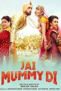 Jai Mummy Di (2020) Hindi Full Movie Watch HD Print Quality Online Download Free