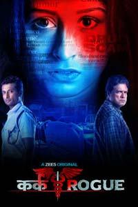 Kark Rogue (2020) Hindi Season 1 Watch HD Print Quality Online Download Free
