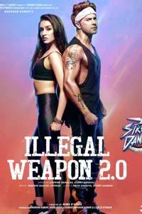 illegal Weapon 2.0 (2020) Video Song (Street Dancer 3D) Ft.Varun D & Shraddha K