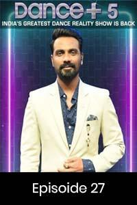 Dance Plus (2019) Hindi Season 5 Episode 27 (8th-Feb) Watch HD Print Quality Online Download Free