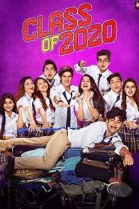 Class of 2020 (2020) Hindi Season 02 (EP 01-08) Watch HD Print Quality Online Download Free