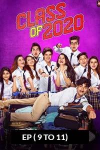 Class of 2020 (2020) Hindi Season 02 (EP 20-21) Watch HD Print Quality Online Download Free