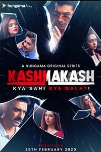 Kashmakash: Kya Sahi Kya Galat (2020) Hindi Season 1 Watch HD Print Quality Online Download Free