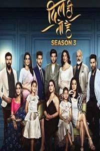 Dil Hi Toh Hai (2020) Hindi Season 3 (EP 11 To 19) Watch HD Print Online Download Free