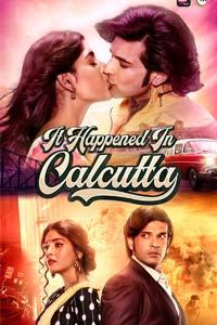 It Happened In Calcutta (2020) Hindi Season 1 Watch HD Print Online Download Free