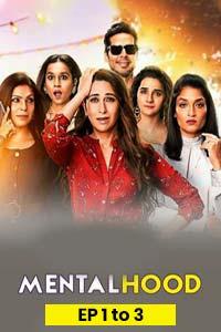 Mentalhood (2020) Hindi Season 1 (EP 1 To 3) Watch HD Print Online Download Free