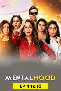 Mentalhood (2020) Hindi Season 1 (EP 4 To 10) Full Movie Watch HD Print Online Download Free