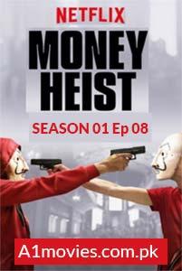 Money Heist (La casa de papel 2017) S01E08 Watch HD Print Online Download Free