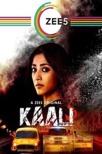 Kaali (2018) Hindi Season 1 Full Movie Watch HD Print Online Download Free