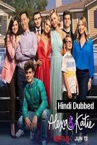 Alexa & Katie (2019) Hindi Dubbed Season 4 Complete Watch Online Download Free