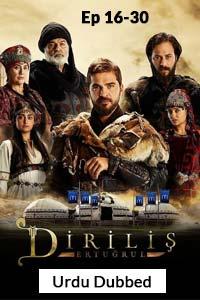 Dirilis Ertugrul Ghazi Season 1 Ep [16-30] Urdu Dubbed Watch Online Download Free