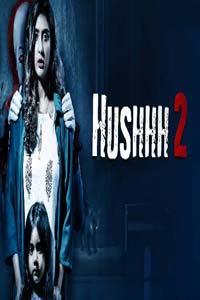 Hushhh 2 (Chupkotha 2 2020) Hindi Season 2 Watch Online Download Free