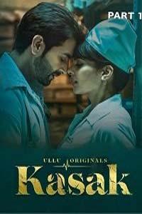 Kasak Part 1 (2020) UllU Hindi Season 1 Complete Watch Online Download Free