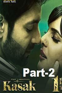 Kasak Part 2 (2020) UllU Hindi Season 1 Complete Watch Online Download Free