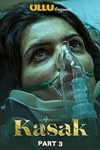 Kasak Part 3 (2020) UllU Hindi Season 1 Complete Watch Online Download Free