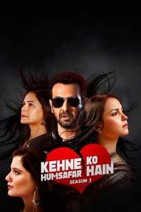 Kehne Ko Humsafar Hain (2020) Hindi Season 3 (EP 1-10) Watch Online Download Free
