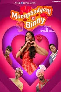 Mannphodganj Ki Binny (2020) Hindi Season 1 Watch Online Download Free