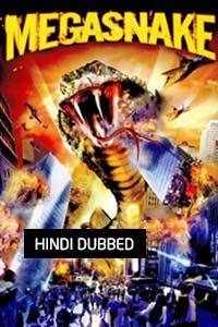 Mega Snake (2007) Hindi Dubbed Full Movie Watch Online Download Free