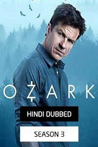 Ozark (2020) Hindi Dubbed Season 3 Watch HD Print Online Download Free