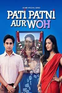 Pati Patni Aur Woh (2020) Hindi Season 1 Complete Watch Online Download Free