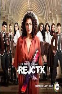 RejctX (2019) Hindi Season 1 Complete Watch Online Download Free