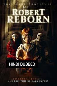 Robert Reborn (2019) Hindi Dubbed Full Movie Watch Online Download Free