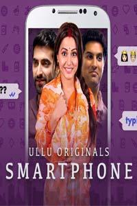 Smartphone (2020) Hindi Ullu Originals Short Movie Watch Online Download Free