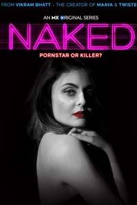 Undisguised (Naked 2020) Hindi Season 1 MX Originals Watch HD Print Online Download Free